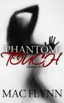 Phantom Touch #1 - Mac Flynn