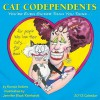 Cat Codependents Calendar - Ronnie Sellers