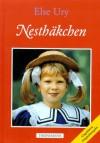 Nesthäkchen Sammelband 1-3 - Else Ury