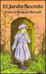 El Jardin Secreto = The Secret Garden - Frances Hodgson Burnett