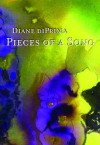 Pieces of a Song: Selected Poems - Diane di Prima, Robert Creeley