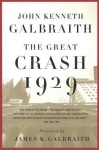 The Great Crash of 1929 - John Kenneth Galbraith