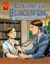 Elizabeth Blackwell: America's First Woman Doctor - Trina Robbins, Cynthia Martin, Anne Timmons