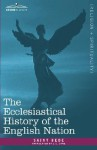 The Ecclesiastical History of the English Nation - Bede, L.C. Jane