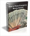 How to Raise Emergency Money Quickly - David Brown