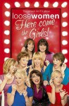 Loose Women: Here Come The Girls - Loose Women