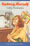 Sydney, Herself - Colby Rodowsky