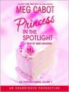 Princess in the Spotlight - Anne Hathaway, Meg Cabot