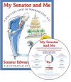 My Senator and Me: A Dog's Eye View of Washington, D.C. - Audio - Edward Kennedy, David Small