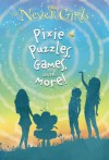 Pixie Puzzles, Games, and More! (Disney: The Never Girls) - Andrea Posner-Sanchez, Jana Christy