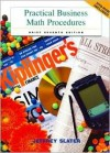 Practical Business Math Procedures, Brief Editions-Mandatory Package: With DVD and Business Math Handbook - Jeffrey Slater