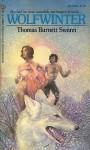 Wolfwinter - Thomas Burnett Swann
