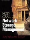 The Holy Grail of Network Storage Management - Jon William Toigo