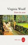 Entre les actes - Virginia Woolf, Charles Cestre