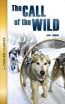 The Call of the Wild - Stephen Feinstein, Jack London