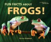 Fun Facts about Frogs! - Carmen Bredeson