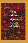 The Sublime Quran - Anonymous, Laleh Bakhtiar