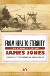 From Here to Eternity: The Restored Edition - James Jones
