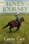 Love's Journey - Carrie Carr