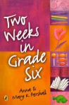 Two Weeks In Grade Six - Anna Pershall, Mary K. Pershall