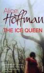 The Ice Queen - Alice Hoffman