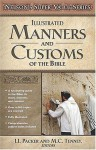 Nelson's Super Value Series: Manners and Customs of the Bible - J.I. Packer, Merrill C. Tenney