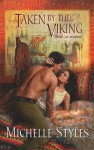 Taken by the Viking (Harlequin Historical) - Michelle Styles