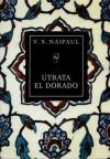 Utrata El Dorado. Historia kolonialna - Vidiadhar S. Naipaul