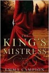 The King's Mistress - Emma Campion