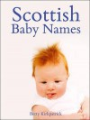 Scottish Baby Names - Kirkpatrick, Betty Kirkpatrick