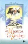 Los Maestros y El Sendero - C.W. Leadbeater