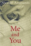 Me and You - Niccolò Ammaniti