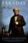 Faraday: The Life - James Hamilton