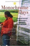 Monochrome Days: A First-Hand Account of One Teenager's Experience with Depression - Cait Irwin, Linda Wasmer Andrews, Dwight L. Evans