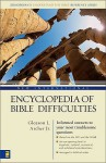 New International Encyclopedia of Bible Difficulties - Gleason L. Archer Jr., F.F. Bruce, J.D. Douglas