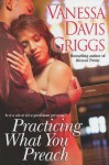 Practicing What You Preach - Vanessa Davis Griggs