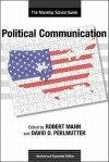 Political Communication: The Manship School Guide: Revised and Expanded Edition - Robert Mann, David Dimitri Perlmutter
