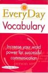 Everyday Vocabulary - Laurie E. Rozakis