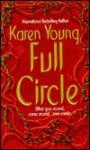 Full Circle - Karen Young