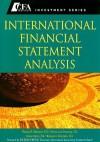 International Financial Statement Analysis - Thomas R. Robinson, Hennie Van Greuning