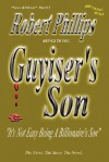 Guyiser's Son: Part # 2 of the News at Eleven - Robert Phillips