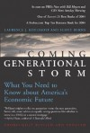 The Coming Generational Storm: What You Need to Know about America's Economic Future - Laurence J. Kotlikoff, Scott Burns
