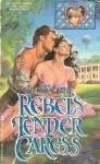 Rebel's Tender Caress - Jane Toombs