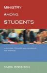 Ministry Among Students - Simon Robinson