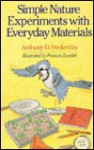 Simple Nature Experiments With Everyday Materials - Anthony D. Fredericks