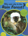 Who Eats Who in the Rainforest? - Robert Snedden