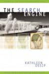 The Search Engine - Kathleen Ossip, Derek Walcott