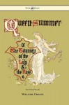 Queen Summer - Or the Tourney of the Lily and the Rose - Walter Crane