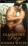 Gladiator's Prize - Joanna Wylde