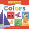 DK Lift the Flap Colors Board Book - Anne Millard